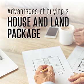 Benefits of House & land packages